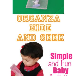 Baby activity called organza hide and seek
