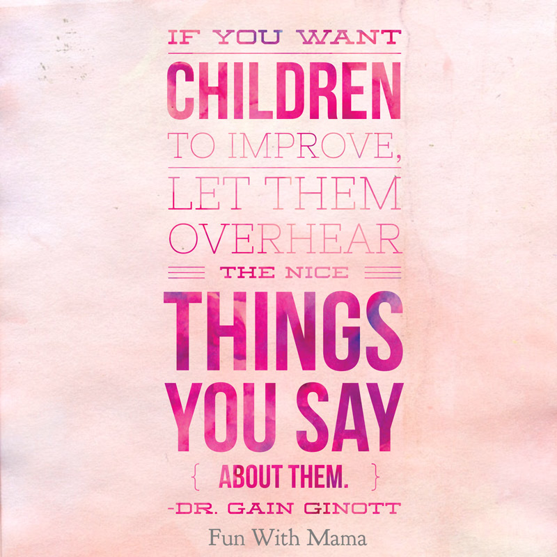 if you want children to improve let them overhear gain ginott