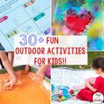 30 + Fun MUST DO Outdoor Activities For Kids!