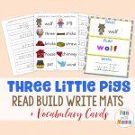 Read Build Write Mats + Three Little Pigs Vocabulary Cards