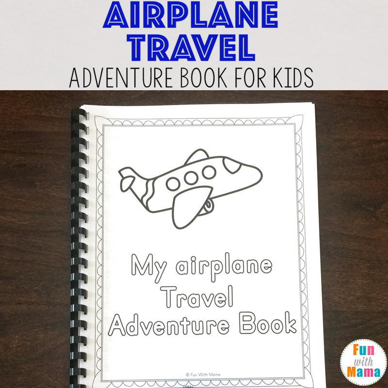 download the airplane travel adventure book here
