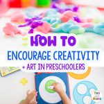 How To Encourage Creativity In Preschoolers