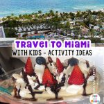 Tips for Traveling to Miami With Kids