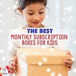 Monthly Subscription Boxes for Kids Filled With Educational FUN!