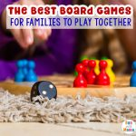Best Board Games For Families To Play Together