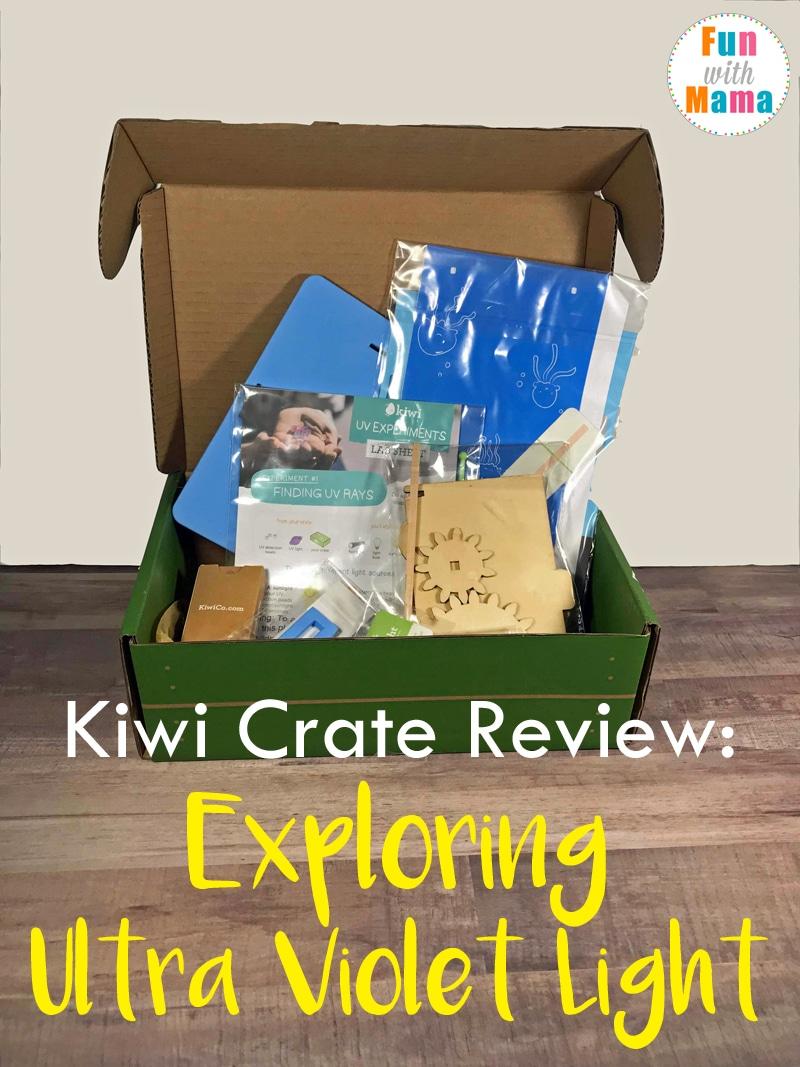Kiwi Crate Review: Exploring Ultra Violet Light