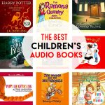 Best Children's Audio Books For All Ages!