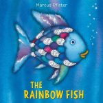 The Rainbow Fish: Fun Activities To Enjoy With Your Preschooler