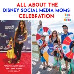 What Disney Social Media Moms Celebration 2018 Did For Me