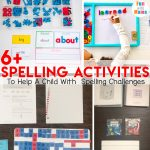 6+ Spelling Activities To Help A Child With Spelling Challenges