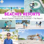 Beaches Turks And Caicos Tips and Review