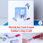 Homemade Father's Day Craft- Shrink Art Tool Frame