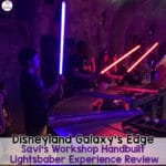 Savi's Workshop REVIEW Galaxy's Edge Handbuilt Lightsaber