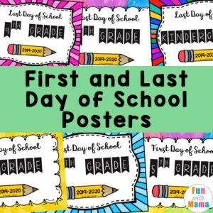 First and Last Day of School Posters a 300x300