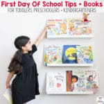 First Day Of School Activities, Tips + Books To Prepare Your Child